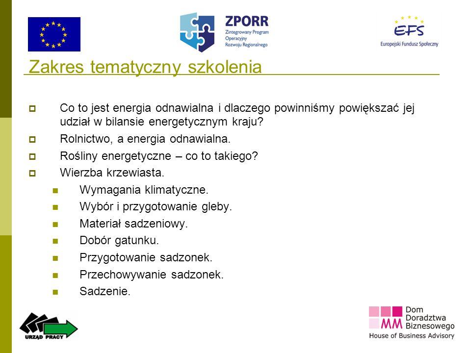 2 Zakres tematyczny szkolenia Co to jest energia odnawialna i dlaczego powinniśmy powiększać jej udział w bilansie energetycznym kraju? Rolnictwo, a e