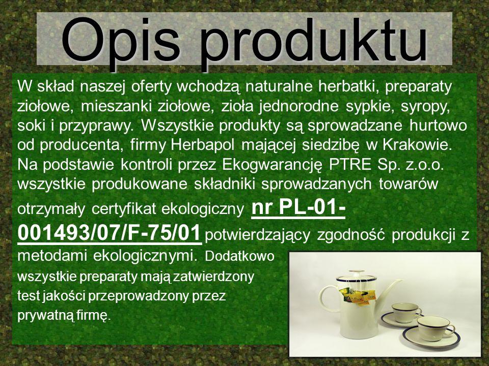 Opis produktu W skład naszej oferty wchodzą naturalne herbatki, preparaty ziołowe, mieszanki ziołowe, zioła jednorodne sypkie, syropy, soki i przypraw