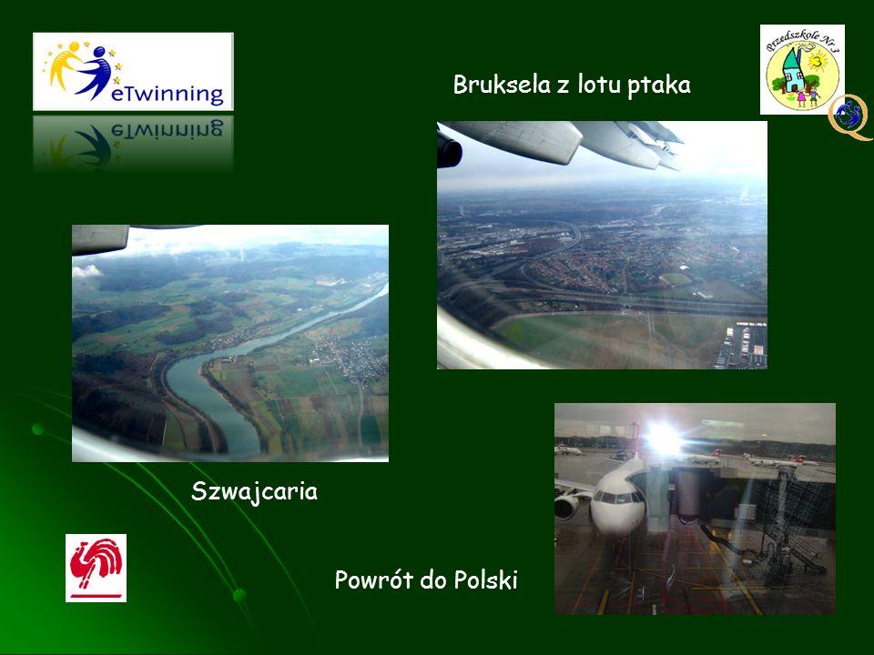 Bruksela z lotu ptaka Szwajcaria Powrót do Polski