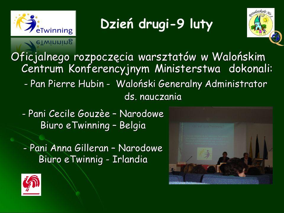 Oficjalnego rozpoczęcia warsztatów w Walońskim Centrum Konferencyjnym Ministerstwa dokonali: - Pan Pierre Hubin - Waloński Generalny Administrator - P