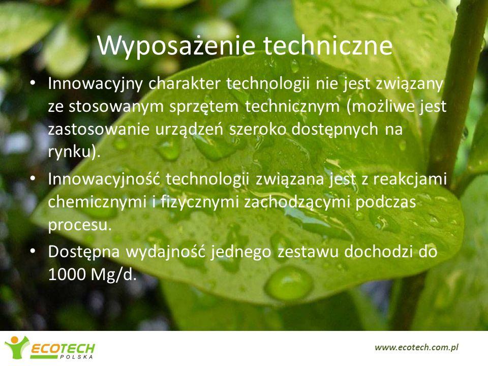 Wyposażenie techniczne Innowacyjny charakter technologii nie jest związany ze stosowanym sprzętem technicznym (możliwe jest zastosowanie urządzeń szer