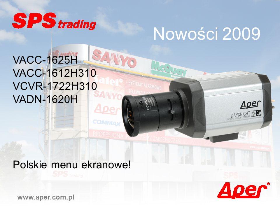 Nowości 2009 www.aper.com.pl VACC-1625H VACC-1612H310 VCVR-1722H310 VADN-1620H Polskie menu ekranowe!
