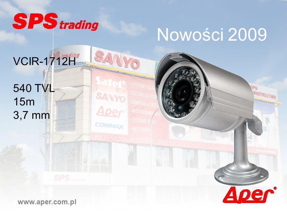 Nowości 2009 www.aper.com.pl VCIR-1712H 540 TVL 15m 3,7 mm