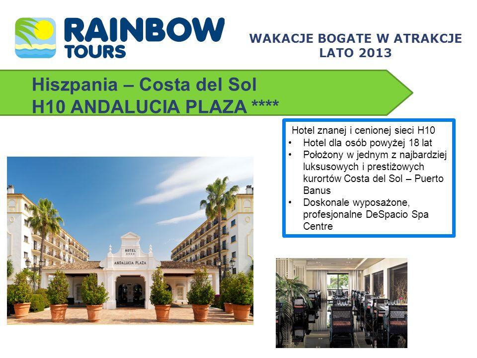Hiszpania – Costa del Sol H10 ANDALUCIA PLAZA **** Hotel znanej i cenionej sieci H10 Hotel dla osób powyżej 18 lat Położony w jednym z najbardziej luk