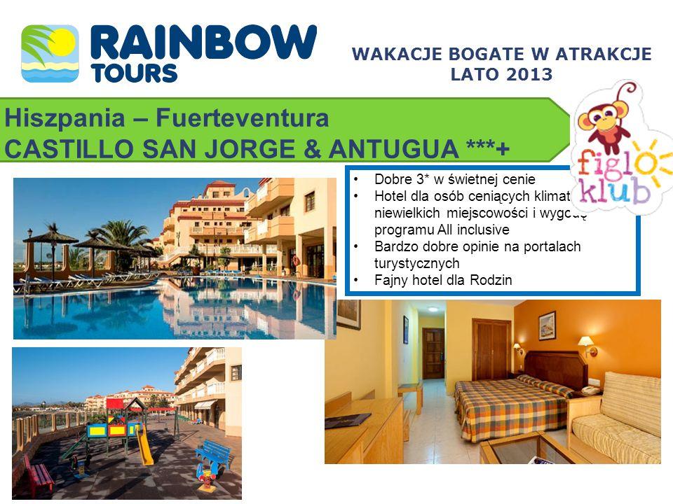 Hiszpania – Fuerteventura CASTILLO SAN JORGE & ANTUGUA ***+ WAKACJE BOGATE W ATRAKCJE LATO 2013 Dobre 3* w świetnej cenie Hotel dla osób ceniących kli