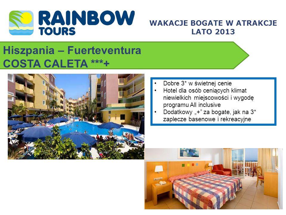 Hiszpania – Fuerteventura COSTA CALETA ***+ WAKACJE BOGATE W ATRAKCJE LATO 2013 Dobre 3* w świetnej cenie Hotel dla osób ceniących klimat niewielkich