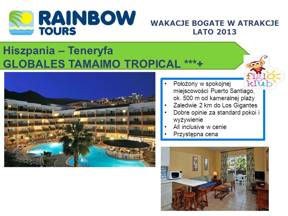 Hiszpania – Teneryfa GLOBALES TAMAIMO TROPICAL ***+ Położony w spokojnej miejscowości Puerto Santiago, ok. 500 m od kameralnej plaży Zaledwie 2 km do