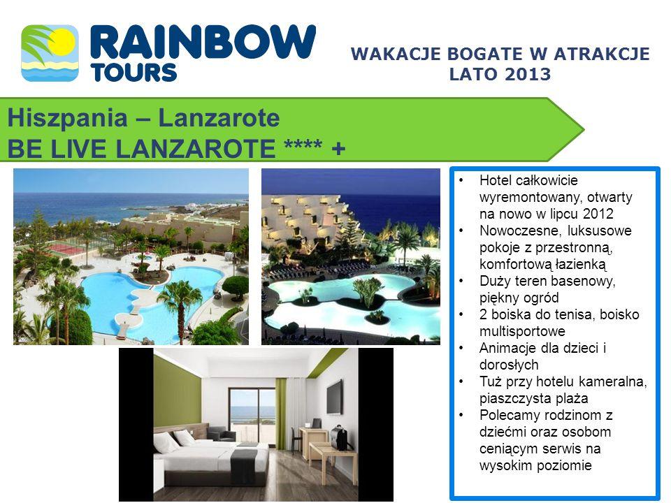 Hiszpania – Lanzarote BE LIVE LANZAROTE **** + WAKACJE BOGATE W ATRAKCJE LATO 2013 Hotel całkowicie wyremontowany, otwarty na nowo w lipcu 2012 Nowocz