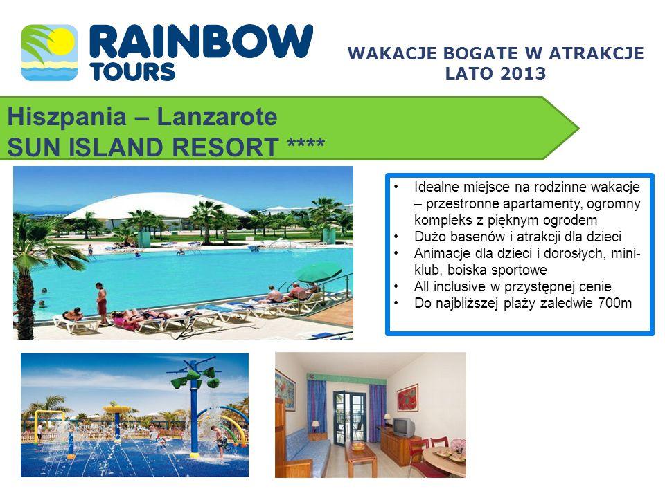 Hiszpania – Lanzarote SUN ISLAND RESORT **** WAKACJE BOGATE W ATRAKCJE LATO 2013 Idealne miejsce na rodzinne wakacje – przestronne apartamenty, ogromn