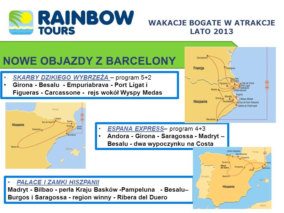 NOWE OBJAZDY Z BARCELONY WAKACJE BOGATE W ATRAKCJE LATO 2013 SKARBY DZIKIEGO WYBRZEŻA – program 5+2 Girona - Besalu - Empuriabrava - Port Ligat i Figu