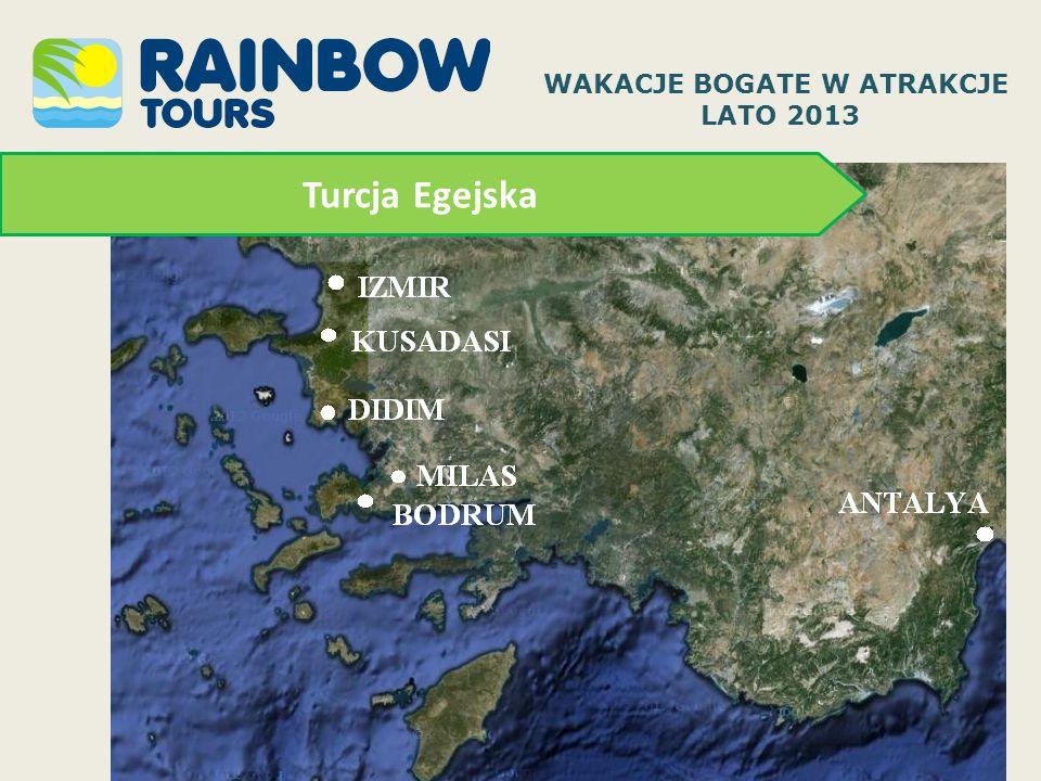 Turcja Egejska WAKACJE BOGATE W ATRAKCJE LATO 2013