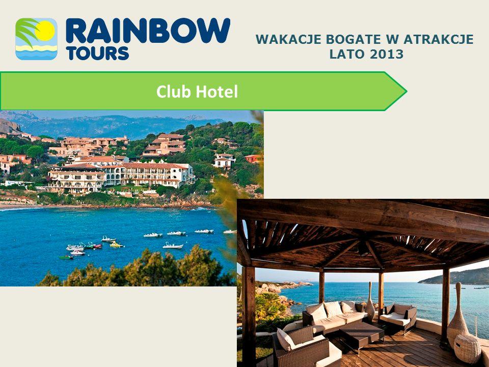 Club Hotel WAKACJE BOGATE W ATRAKCJE LATO 2013