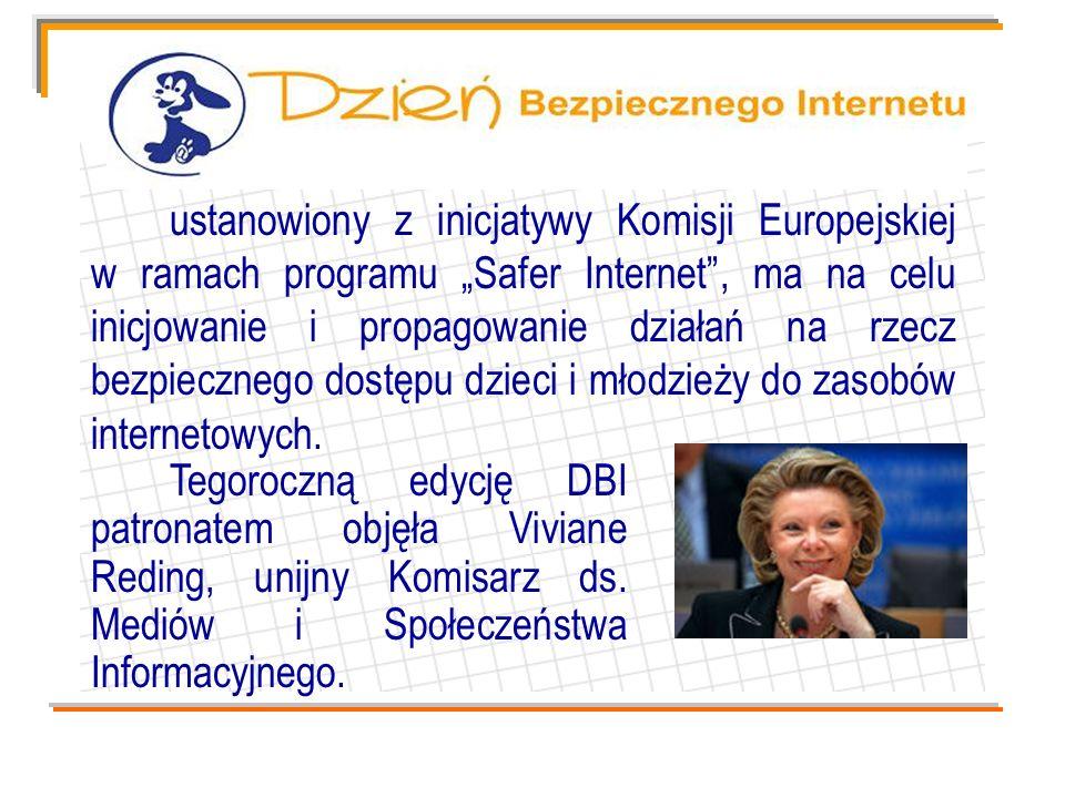 DBI W Polsce DBI już po raz trzeci organizowany jest przez: - Fundację Dzieci Niczyje - Fundację Dzieci Niczyje oraz - NASK, Safer Internet organizacje odpowiedzialne za realizację programu Safer Internet w Polsce.