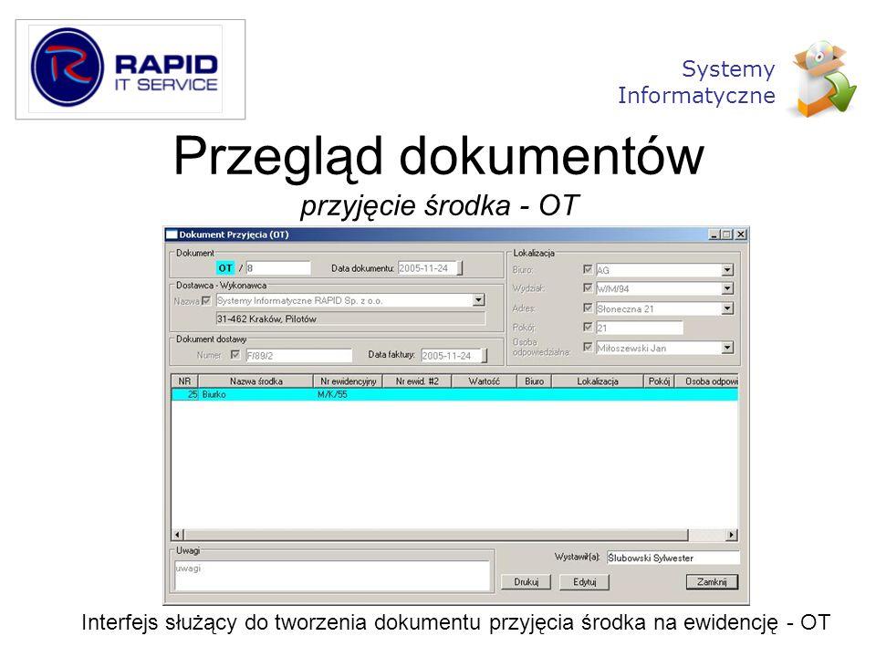 Przegląd dokumentów przyjęcie środka - OT Interfejs służący do tworzenia dokumentu przyjęcia środka na ewidencję - OT Systemy Informatyczne