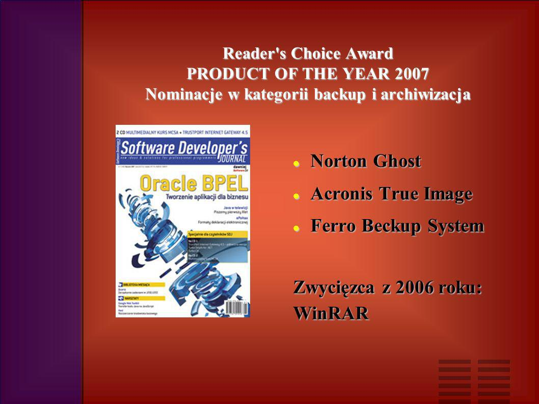 Reader s Choice Award PRODUCT OF THE YEAR 2007 Nominacje w kategorii projektowanie oprogramowania IBM Rational IBM Rational MagicDraw MagicDraw Apollo for Eclipse Apollo for Eclipse Zwycięzca z 2006 roku: Visual Studio 2005 Visual Studio 2005