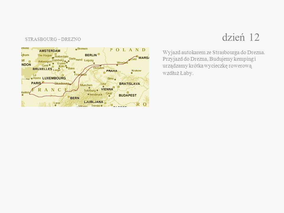 STRASBOURG – DREZNO dzień 12 Wyjazd autokarem ze Strasbourga do Drezna.