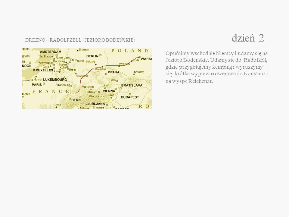 DREZNO – RADOLFZELL ( JEZIORO BODEŃSKIE) dzień 2 Opuścimy wschodnie Niemcy i udamy się na Jezioro Bodeńskie.