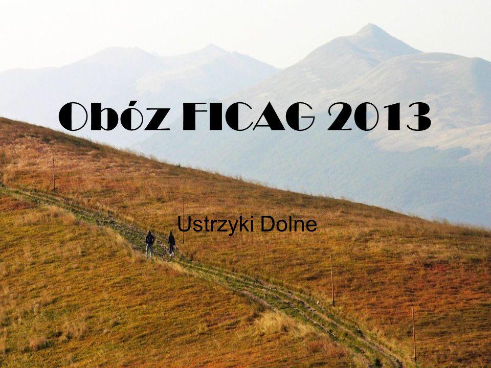 Obóz FICAG 2013 Ustrzyki Dolne