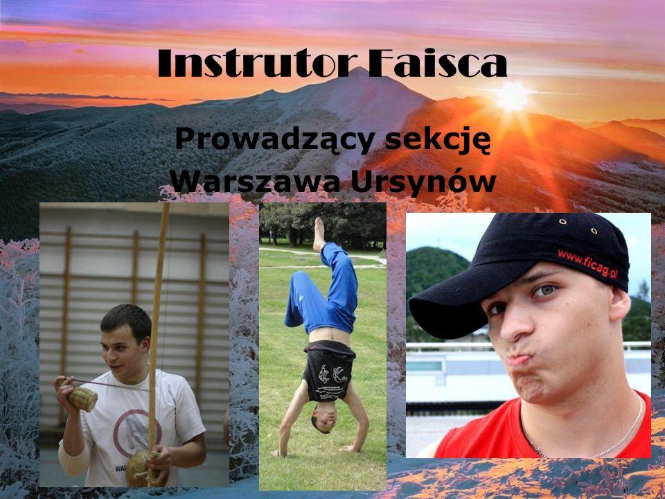 Instrutor Faisca Prowadzący sekcję Warszawa Ursynów