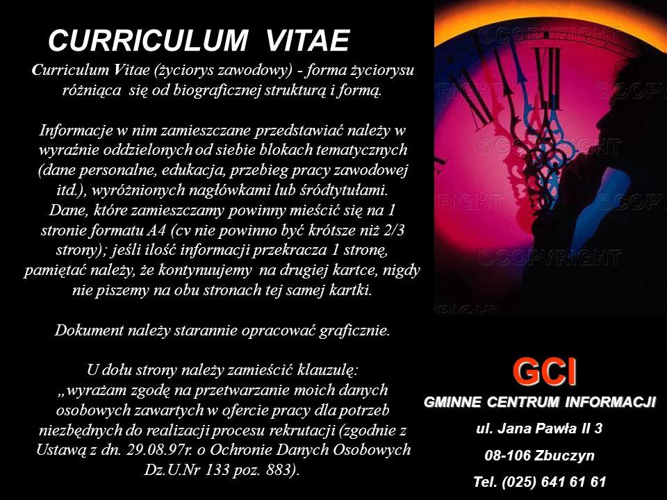 Curriculum vitae może być sporządzane w różnych układach: 1.