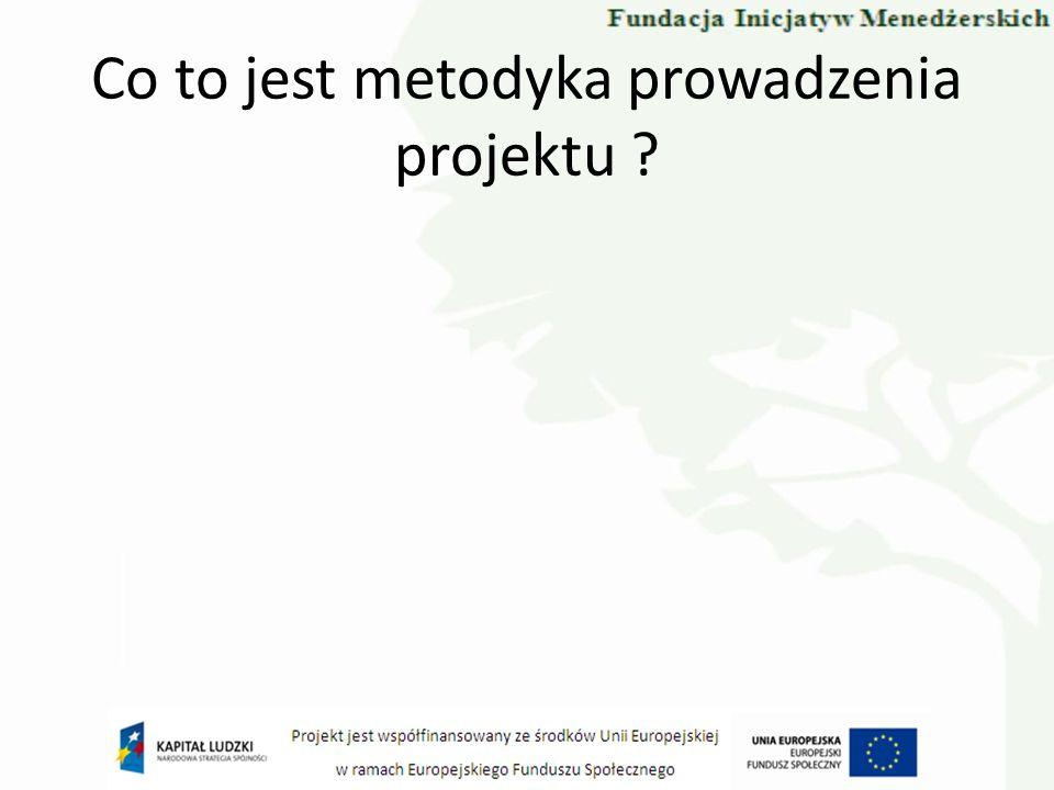 Co to jest metodyka prowadzenia projektu ?