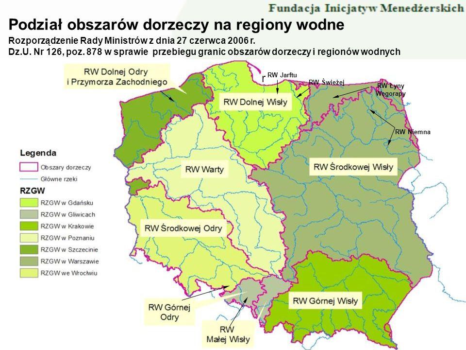RW Niemna RW Łyny Węgorapy RW Świeżej r RW Jarftu Rozporządzenie Rady Ministrów z dnia 27 czerwca 2006 r. Dz.U. Nr 126, poz. 878 w sprawie przebiegu g