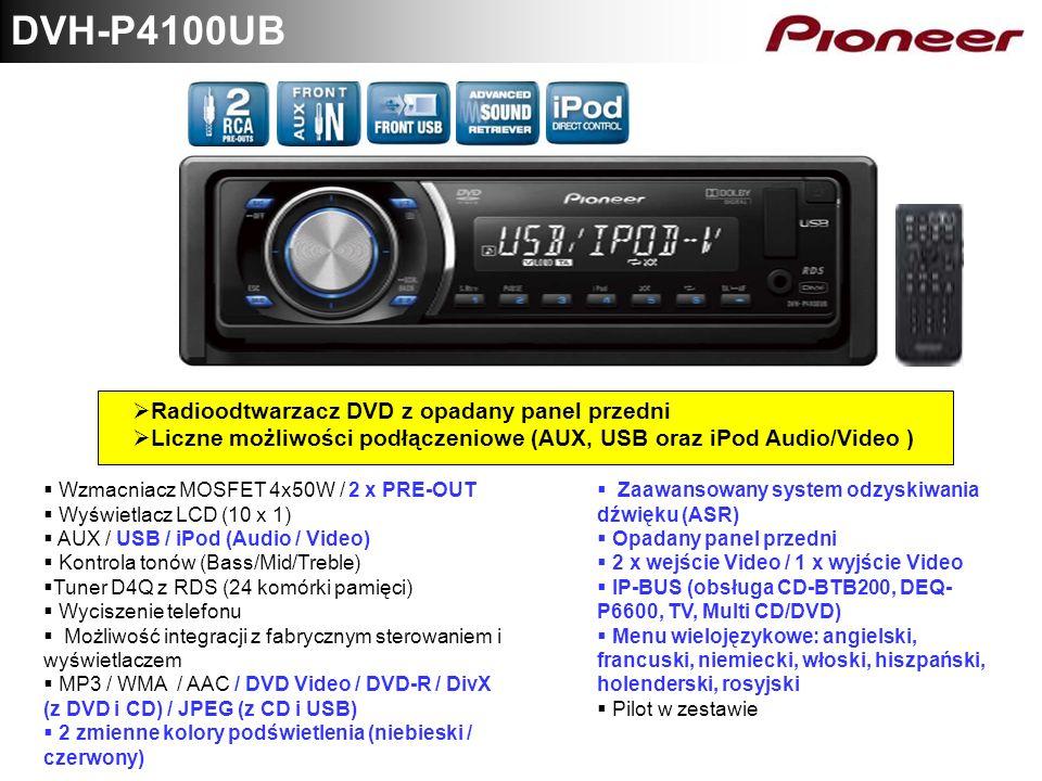 DVH-P4100UB Radioodtwarzacz DVD z opadany panel przedni Liczne możliwości podłączeniowe (AUX, USB oraz iPod Audio/Video ) Wzmacniacz MOSFET 4x50W / 2