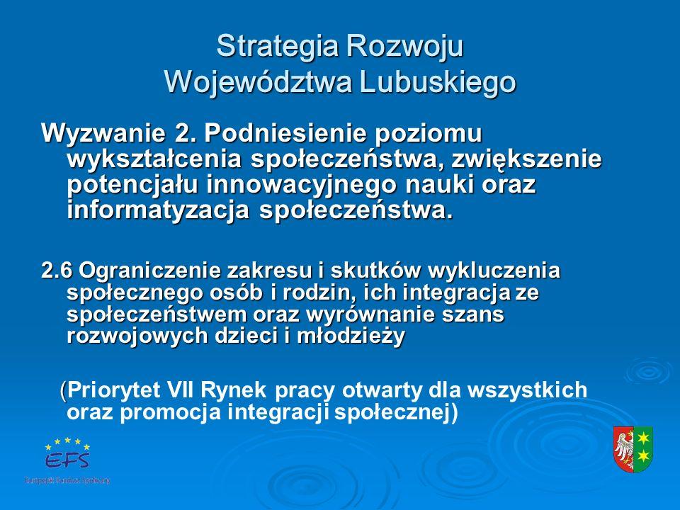 Strategia Rozwoju Województwa Lubuskiego Wyzwanie 2.