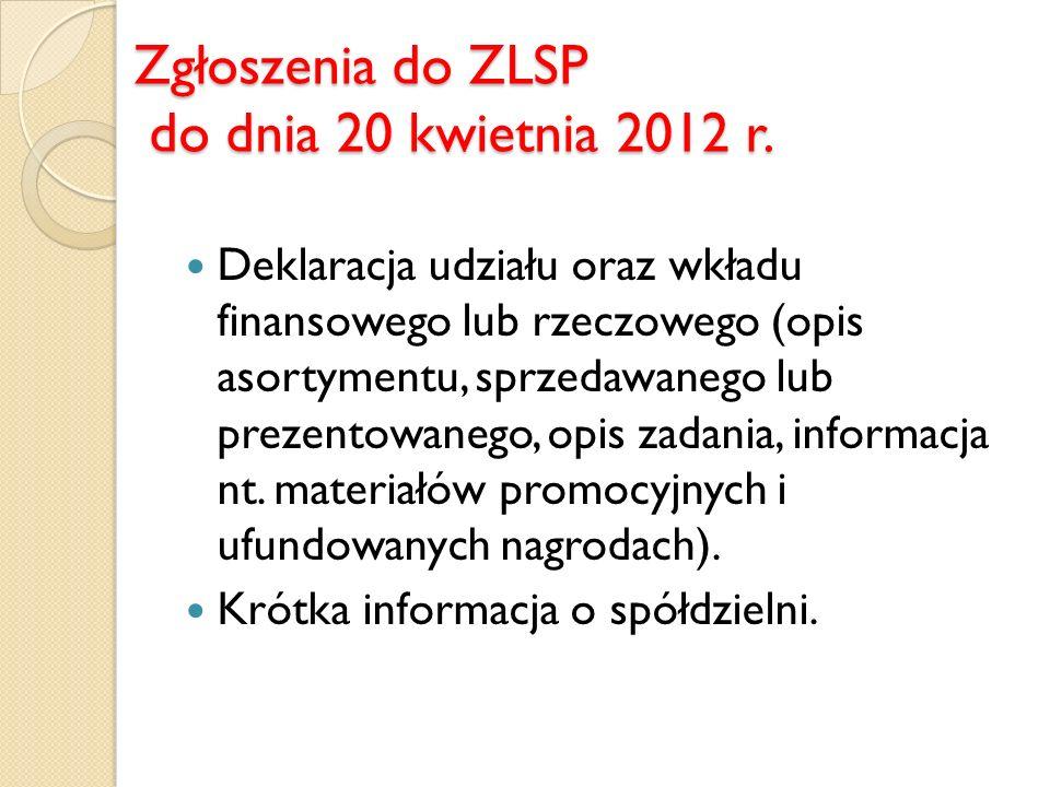 Zgłoszenia do ZLSP do dnia 20 kwietnia 2012 r.