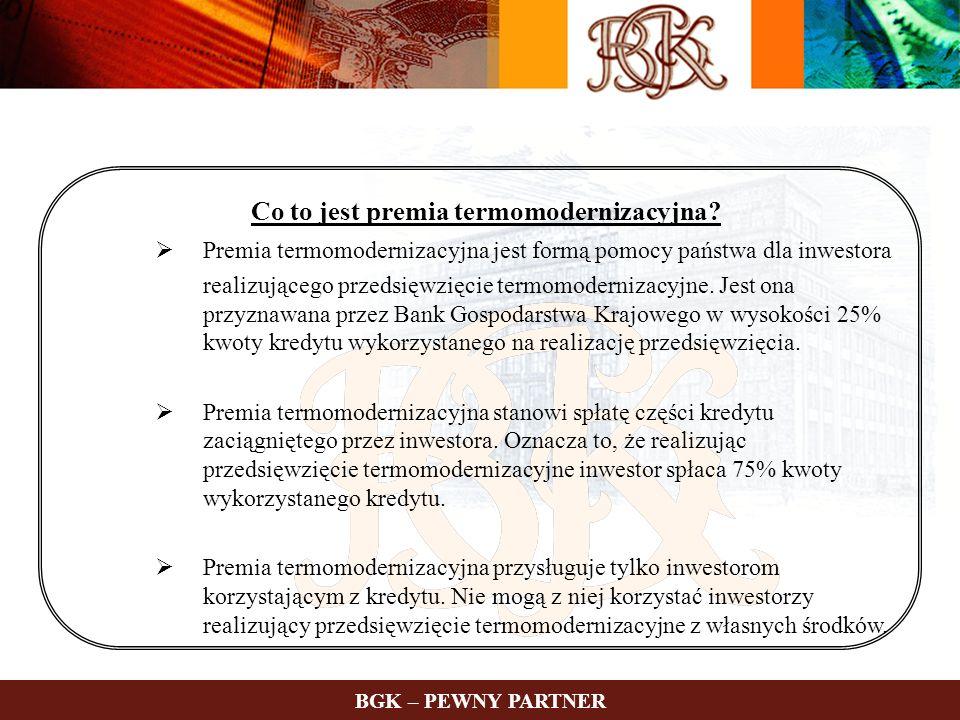 Co to jest premia termomodernizacyjna? Premia termomodernizacyjna jest formą pomocy państwa dla inwestora realizującego przedsięwzięcie termomoderniza