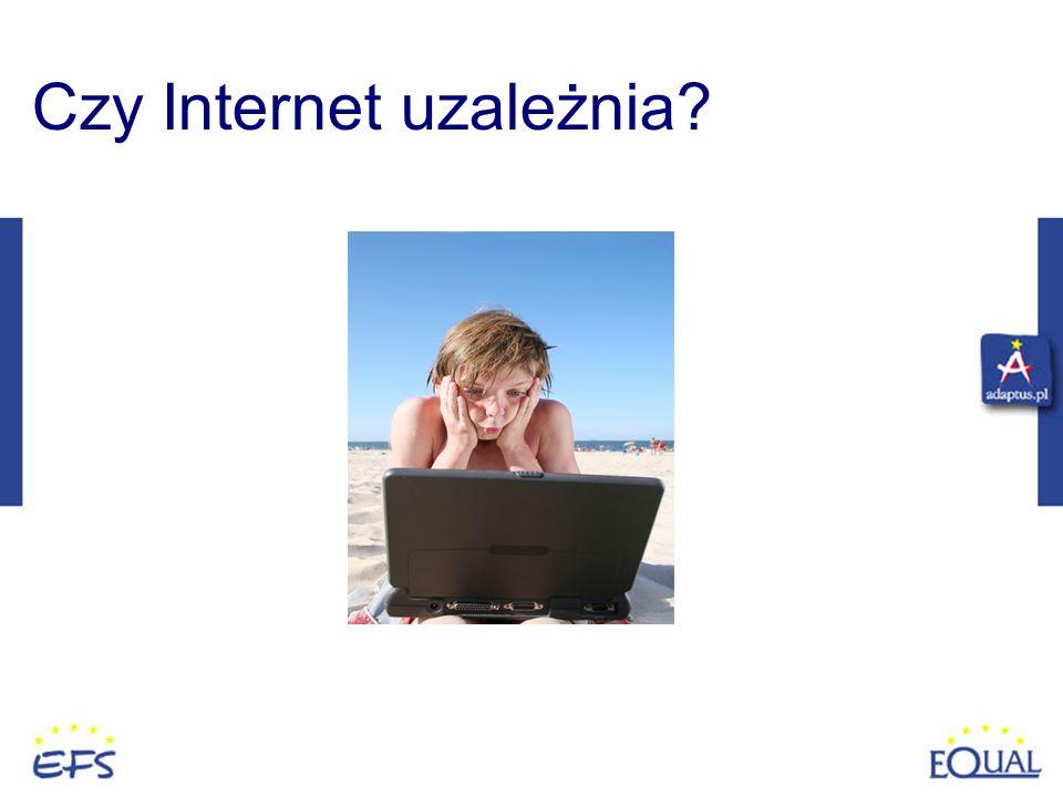 Czy Internet uzależnia?