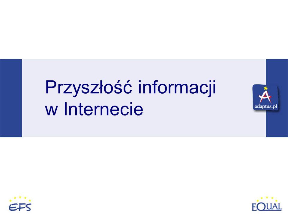 Przyszłość informacji w Internecie
