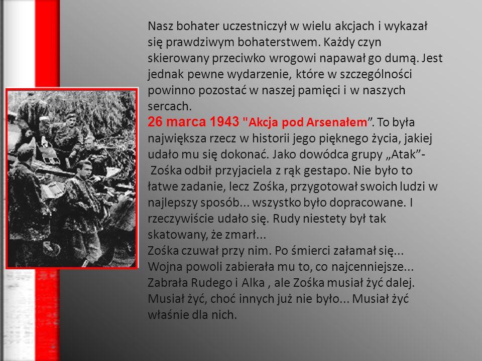 Zasłużył się także jako: Uczestnik akcji Wieniec II - dowodził patrolem, który wysadził w powietrze przepust kolejowy pod Kraśnikiem, Dowodzi ł także wykonaniem wyroku śmierci przy ul.