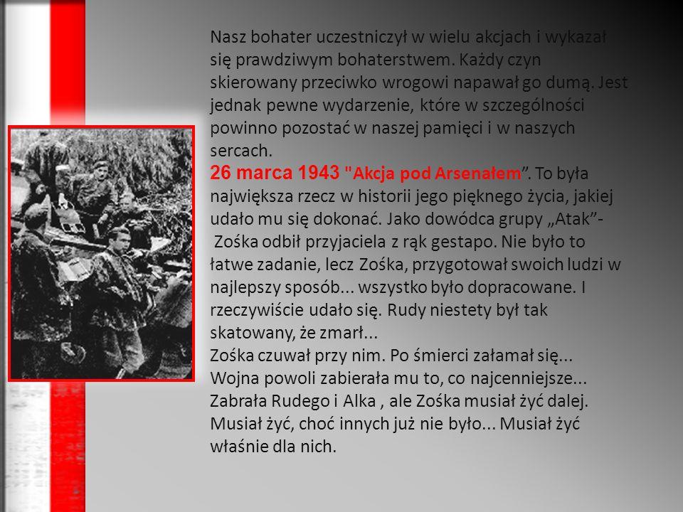 Zasłużył się także jako: Uczestnik akcji Wieniec II w nocy z 31 grudnia 1942 na 1 stycznia 1943 - dowodził patrolem, który wysadził w powietrze przepust kolejowy pod Kraśnikiem, 16 stycznia 1943 dowodził wykonaniem wyroku śmierci przy ul.