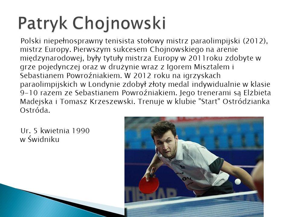 Polski niepełnosprawny tenisista stołowy mistrz paraolimpijski (2012), mistrz Europy. Pierwszym sukcesem Chojnowskiego na arenie międzynarodowej, były