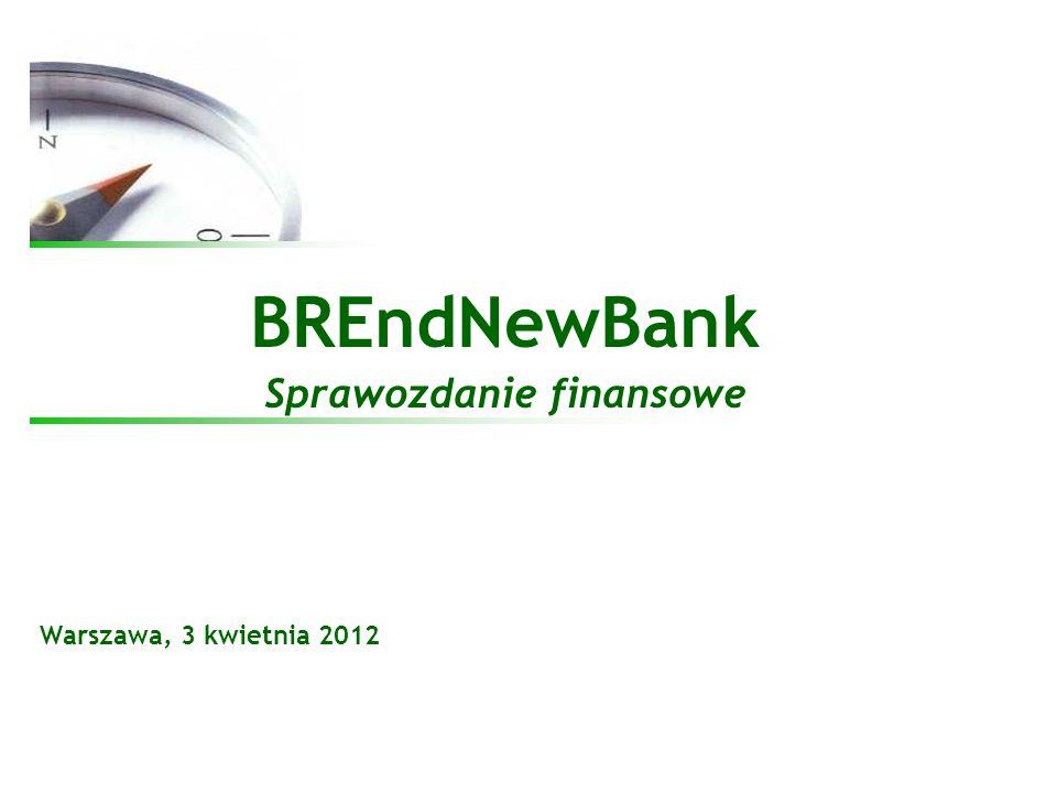 2 BREndNewBank Agenda 1.Cel i misja Banku 2. Podstawowe dane finansowe 3.