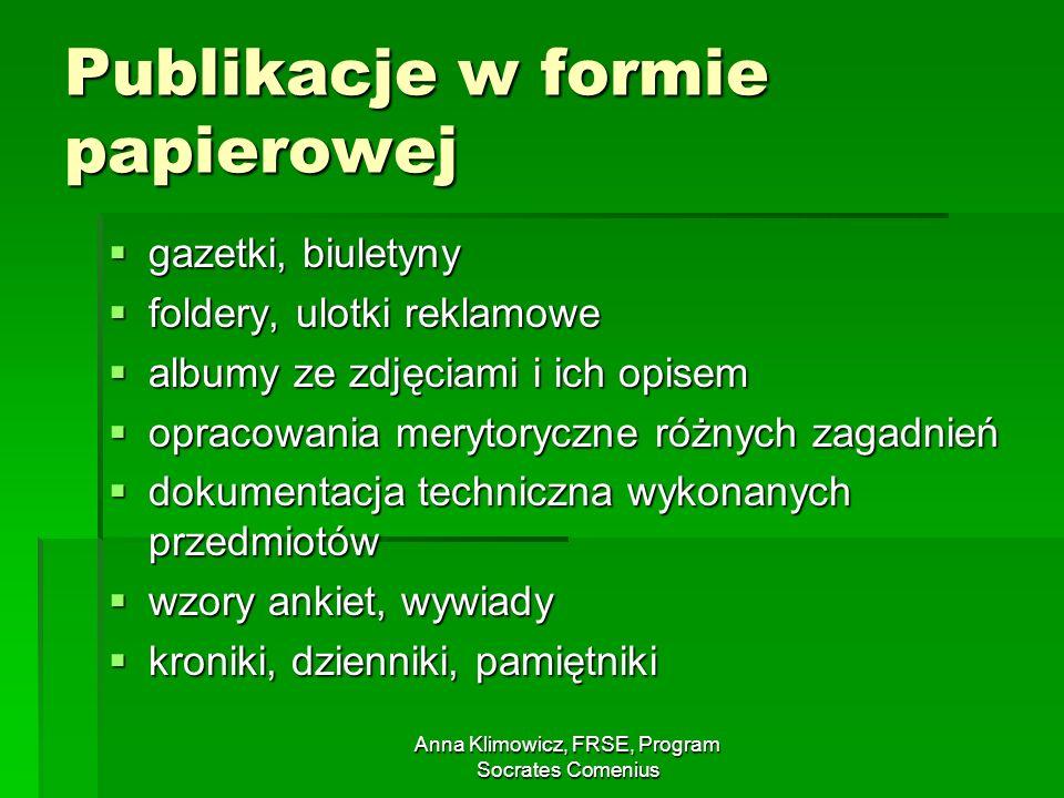 Anna Klimowicz, FRSE, Program Socrates Comenius Publikacje w formie papierowej gazetki, biuletyny gazetki, biuletyny foldery, ulotki reklamowe foldery