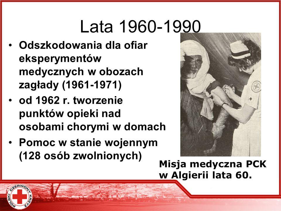 Lata 1960-1990 Odszkodowania dla ofiar eksperymentów medycznych w obozach zagłady (1961-1971) od 1962 r. tworzenie punktów opieki nad osobami chorymi