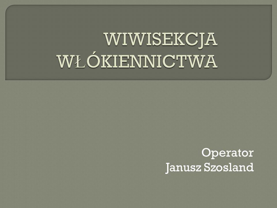Operator Janusz Szosland