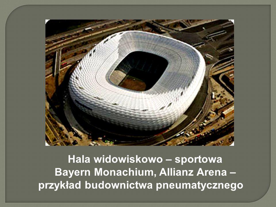 Hala widowiskowo – sportowa Bayern Monachium, Allianz Arena – przykład budownictwa pneumatycznego