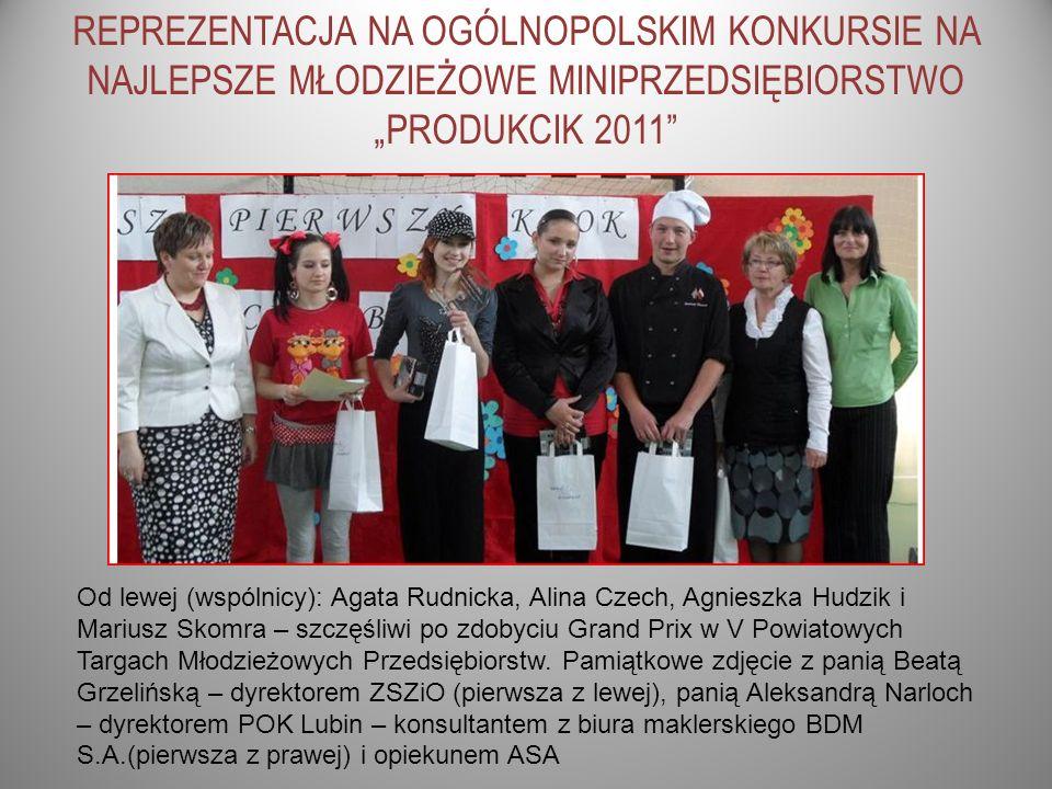 REPREZENTACJA NA OGÓLNOPOLSKIM KONKURSIE NA NAJLEPSZE MŁODZIEŻOWE MINIPRZEDSIĘBIORSTWO PRODUKCIK 2011 Od lewej (wspólnicy): Agata Rudnicka, Alina Czec