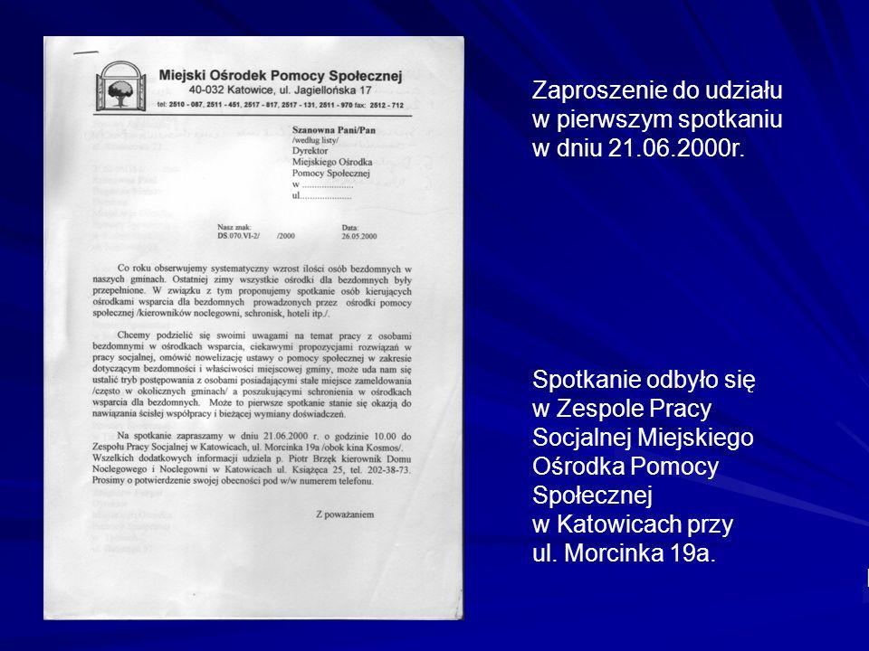 Zaproszenie do udziału w pierwszym spotkaniu w dniu 21.06.2000r. Spotkanie odbyło się w Zespole Pracy Socjalnej Miejskiego Ośrodka Pomocy Społecznej w