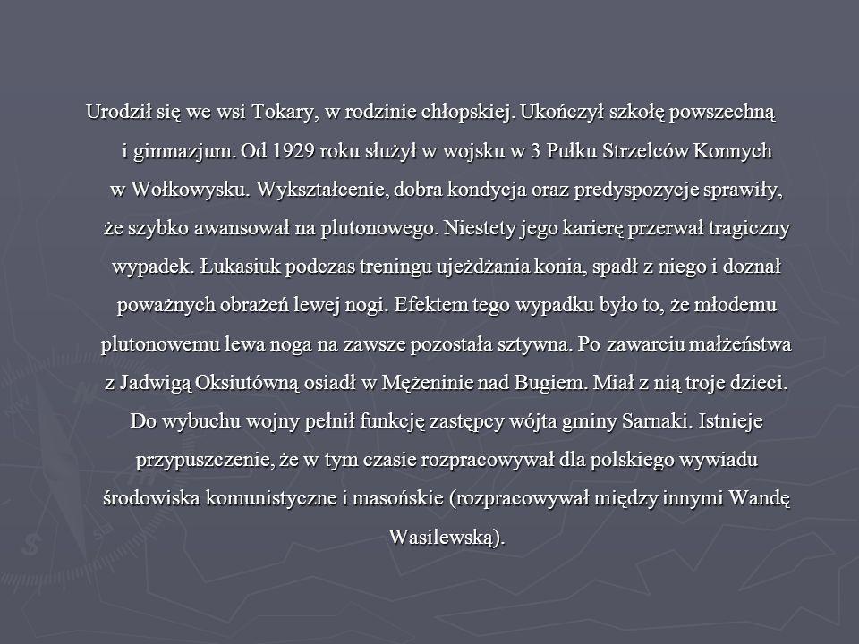 Urodził się we wsi Tokary, w rodzinie chłopskiej. Ukończył szkołę powszechną i gimnazjum. Od 1929 roku służył w wojsku w 3 Pułku Strzelców Konnych w W