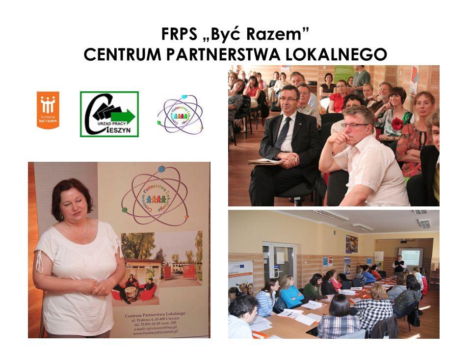 FRPS Być Razem CENTRUM PARTNERSTWA LOKALNEGO