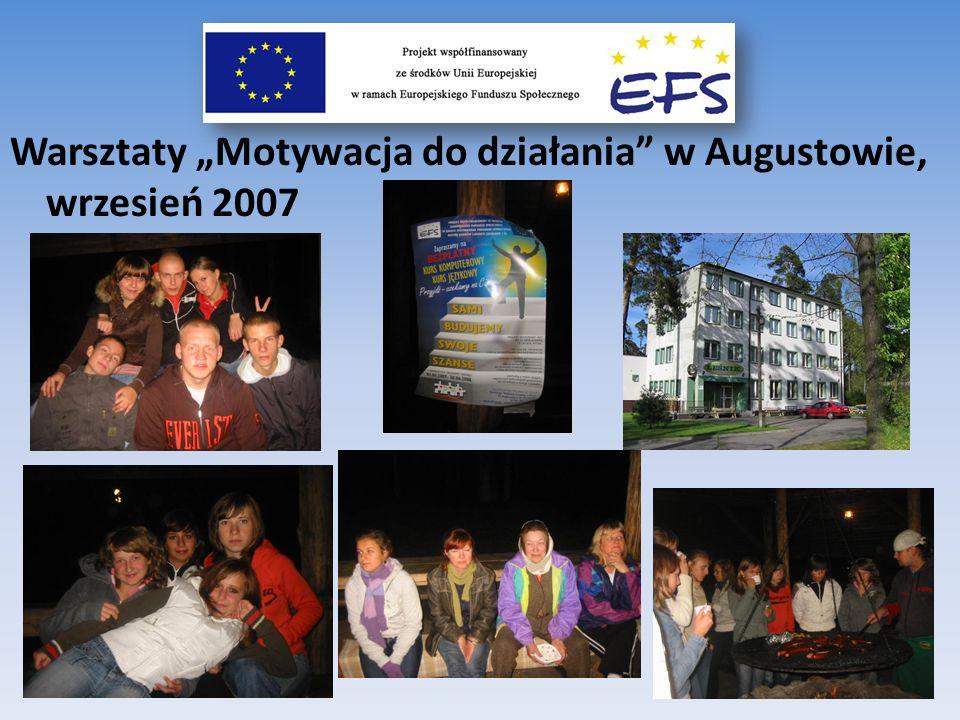 Warsztaty Motywacja do działania w Augustowie, wrzesień 2007