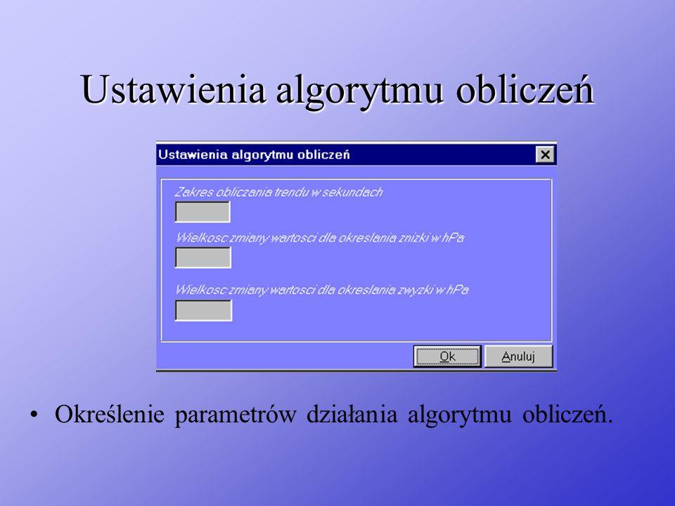 Ustawienia algorytmu obliczeń Określenie parametrów działania algorytmu obliczeń.