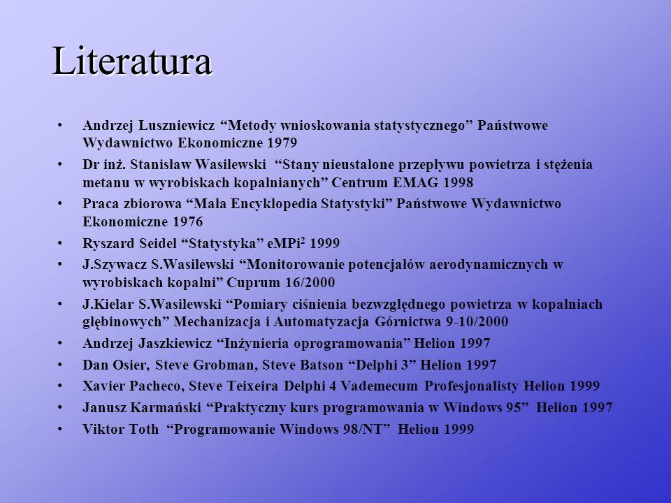 Literatura Andrzej Luszniewicz Metody wnioskowania statystycznego Państwowe Wydawnictwo Ekonomiczne 1979 Dr inż. Stanisław Wasilewski Stany nieustalon
