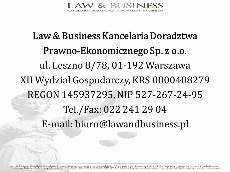 Law & Business Kancelaria Doradztwa Prawno-Ekonomicznego Sp.