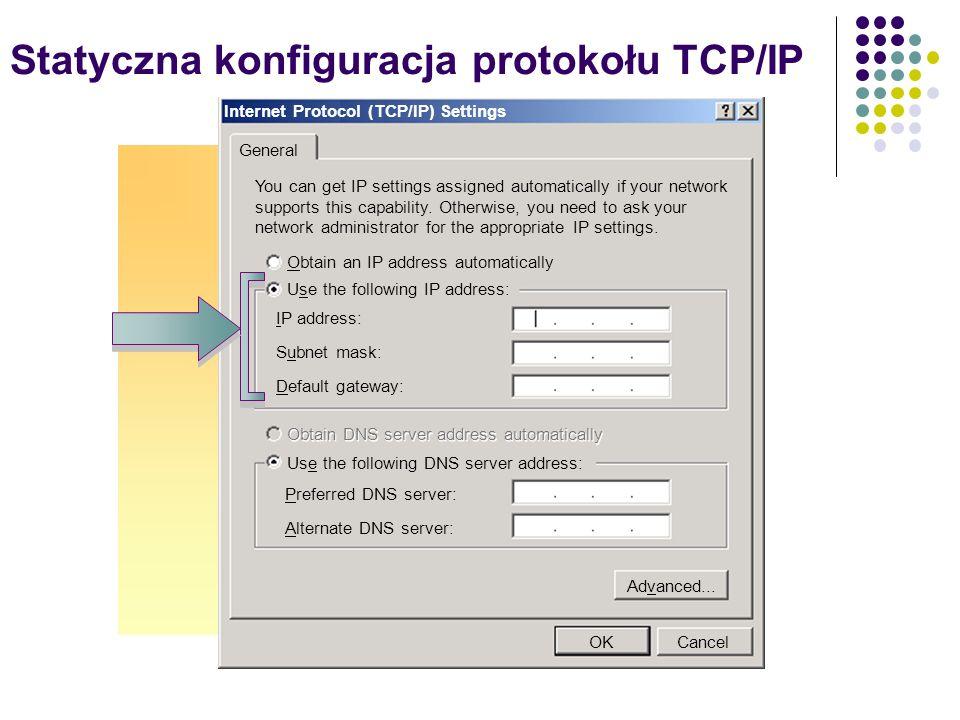 Weryfikacja i testowanie konfiguracji TCP/IP Proces weryfikacji i testowania konfiguracji TCP/IP Ipconfig Ping 127.0.0.1 (adres pętli zwrotnej) Ping z adresem komputera lokalnego Ping z adresem domyślnej bramy Ping z adresem zdalnego hosta