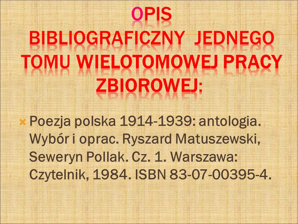 Poezja polska 1914-1939: antologia. Wybór i oprac. Ryszard Matuszewski, Seweryn Pollak. Cz. 1. Warszawa: Czytelnik, 1984. ISBN 83-07-00395-4.